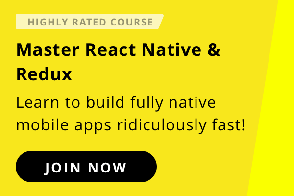 Learn React Native to build Android & iOS apps faster