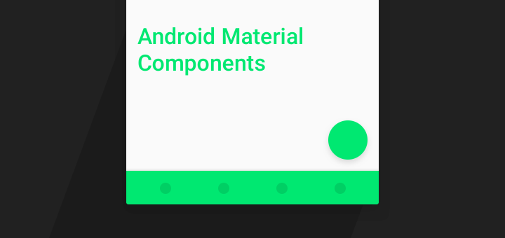Mega Guide to Android's Material Design Components